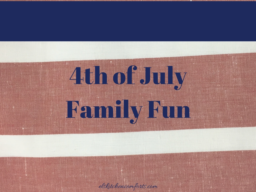 4th of July Family Fun