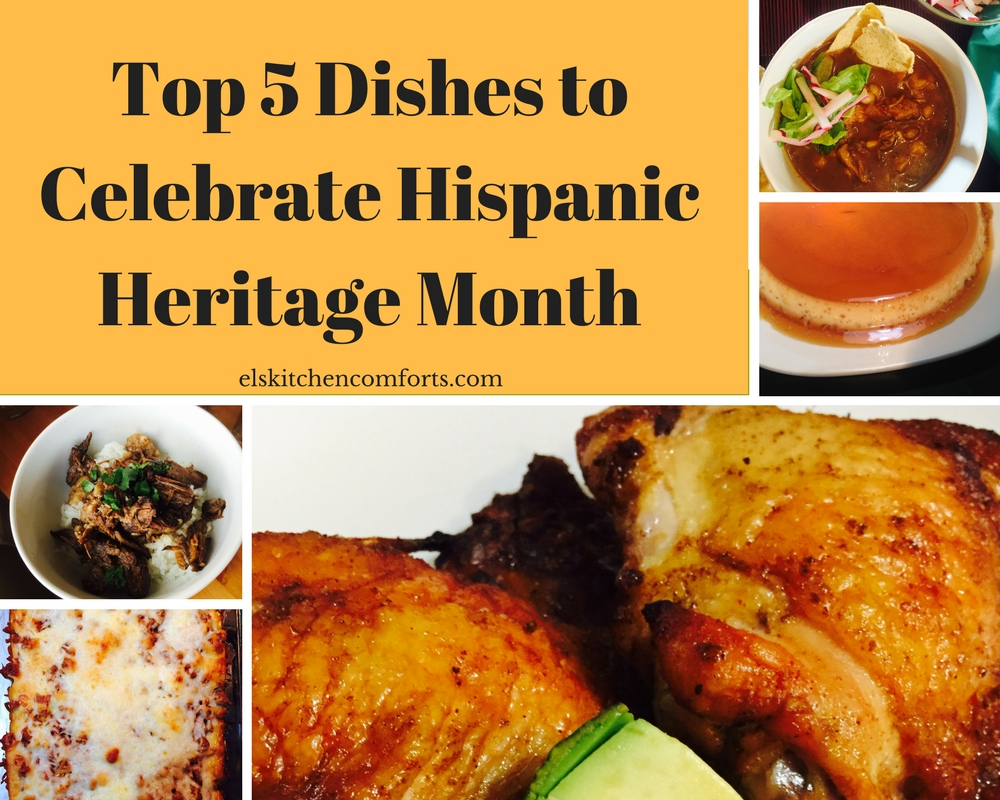Top Five Dishes to Celebrate Hispanic Heritage Month