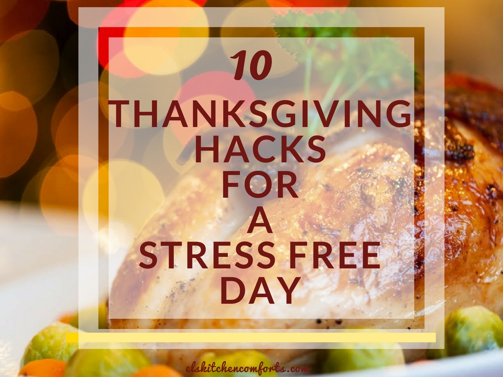 10 thanksgiving hack for a stress free day