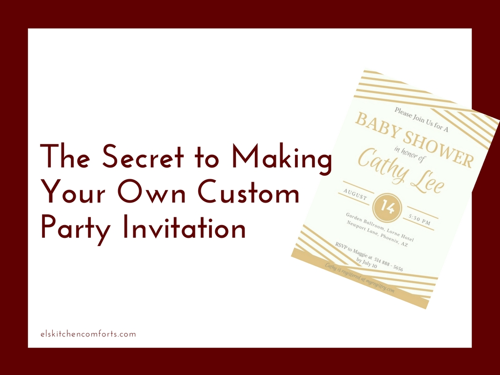 Secret to Making a Custom Party Invitation