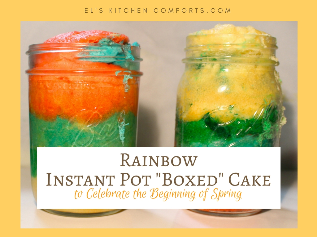 "rainbow instant pot ""boxed"" cake to Celebrate the Beginning of Spring"
