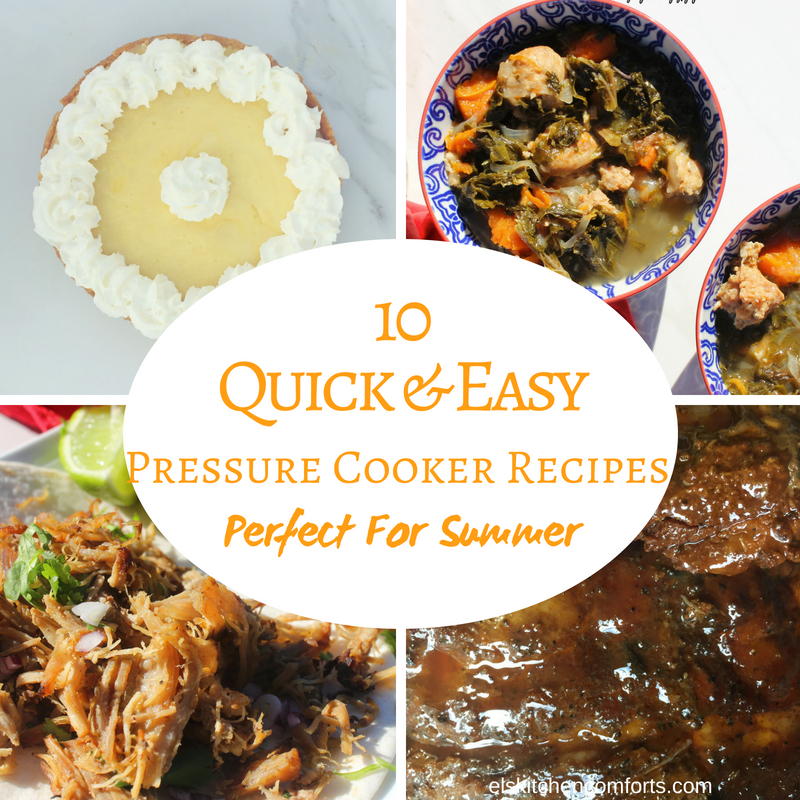 10 Quick and Easy Pressure Cooker Recipes for Summer