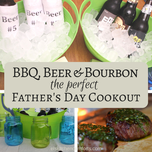 BBQ, Beer & Bourbon Perfect Father's Day Cookout