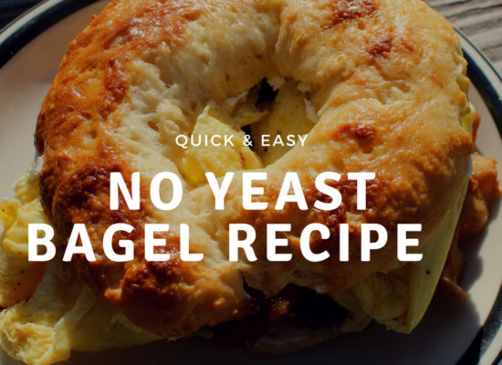 Quick and Easy No Yeast Bagel Recipe for can make at home