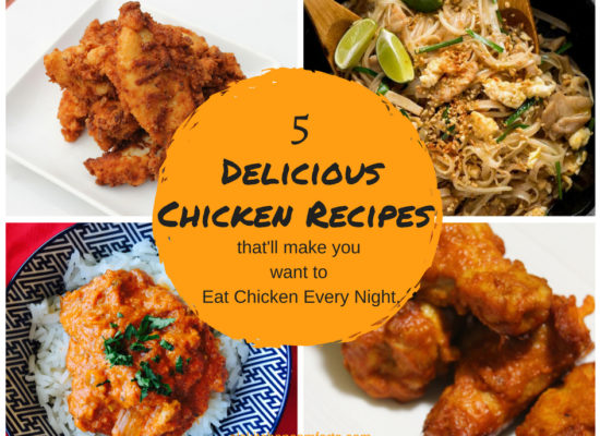 that'll make you want 5 delicious chicken recipes that'll make you want to Eat Chicken Every Night.