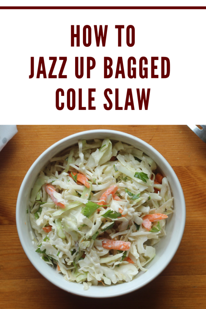 A simple How to Jazz Up That Store Bought Bag of Cole Slaw so it's the hit of your backyard BBQ or any meal.