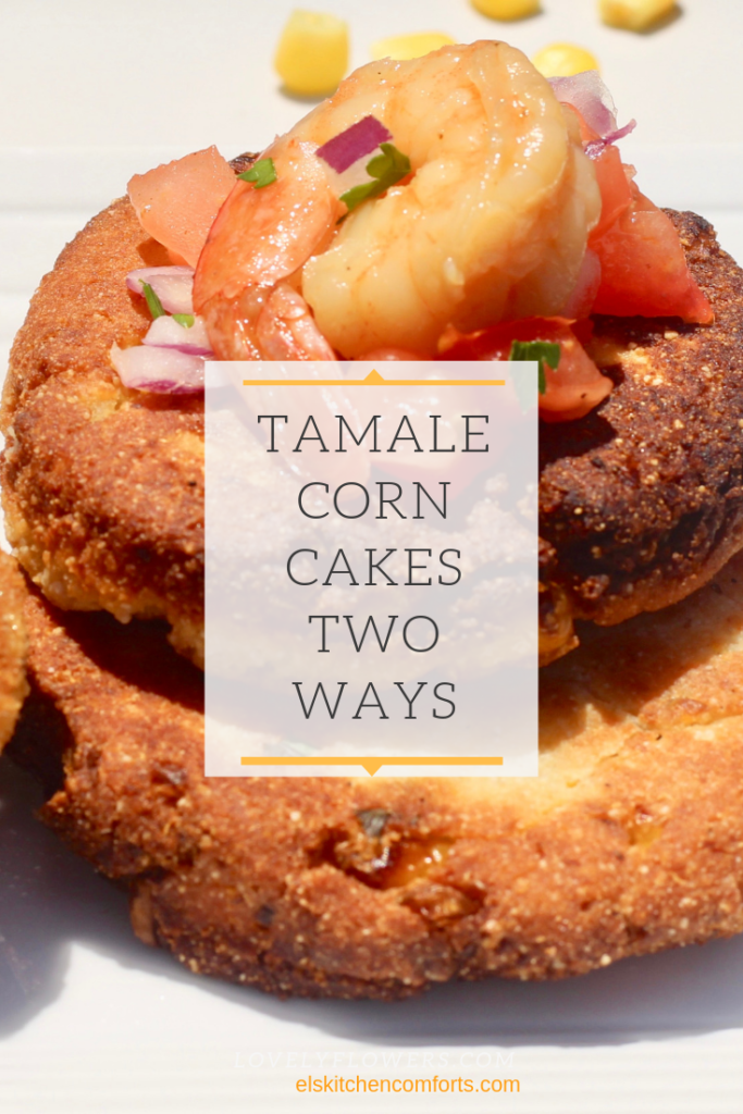 Delicious Tamale Corn Cakes Made Two ways. It's the perfect savory side dish or tasty snack.