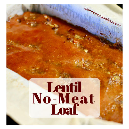Lentil No-Meat Loaf