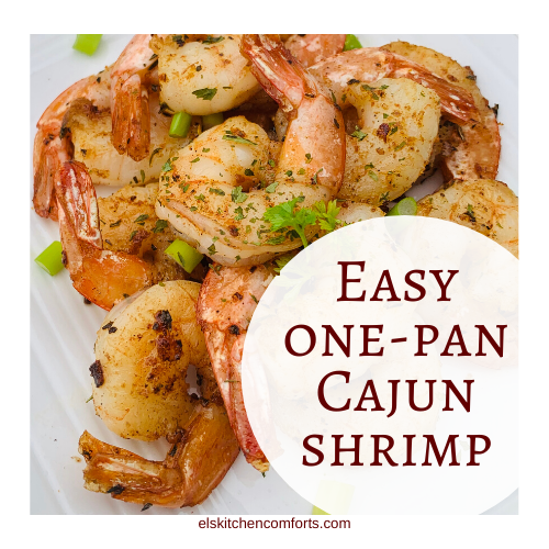 Easy One Pan Cajun Shrimp