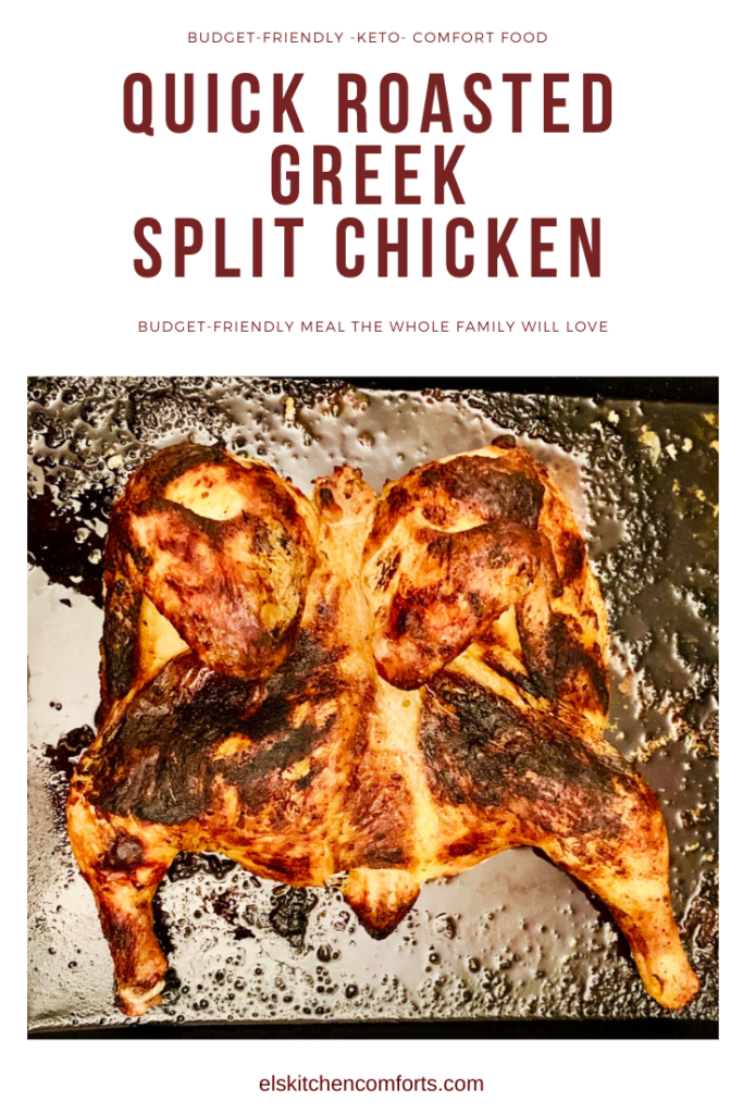 This quick roasted Greek split chicken is deliciously moist and easy to make. Its perfectly seasoned, tender and juicy. The perfect meal for your family.