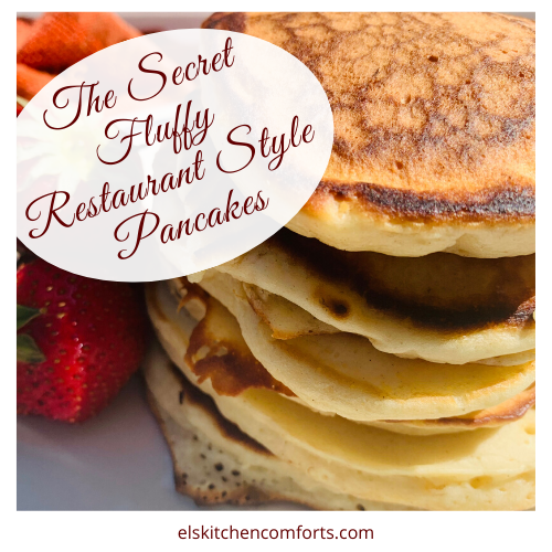 The Secret to Fluffy Restaurant Style Pancakes
